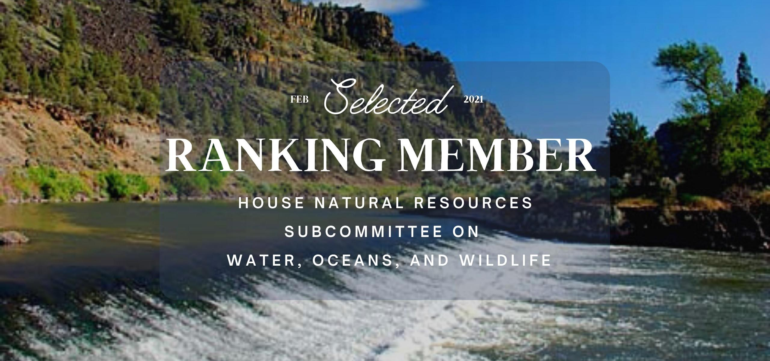 Ranking Member on Water Subcommittee Announcement